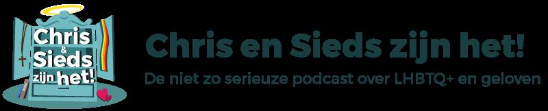 Chris het Sieds zijn het! | De niet zo serieuze podcast over LHBTQ+ en geloven